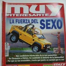 Coleccionismo de Revista Muy Interesante: MUY INTERESANTE. LA FUERZA DEL SEXO. Nº 219. AGOSTO 1999.. Lote 171503027