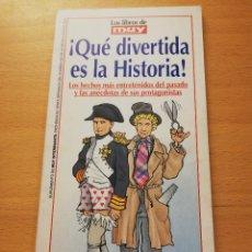 Coleccionismo de Revista Muy Interesante: ¡QUÉ DIVERTIDA ES LA HISTORIA! MUY INTERESANTE Nº 262 (MARZO 2003). Lote 175357854