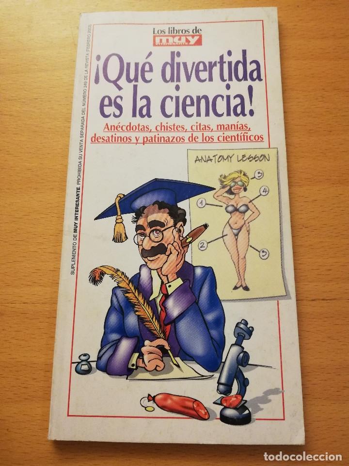 ¡QUÉ DIVERTIDA ES LA CIENCIA! MUY INTERESANTE Nº 249 (FEBRERO 2002) (Coleccionismo - Revistas y Periódicos Modernos (a partir de 1.940) - Revista Muy Interesante)