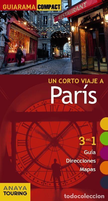 UN CORTO VIAJE A PARÍS, GUÍA DE VIAJE (Coleccionismo - Revistas y Periódicos Modernos (a partir de 1.940) - Revista Muy Interesante)