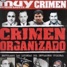 Coleccionismo de Revista Muy Interesante: MUY INTERESANTE CRIMEN N. 3 - EN PORTADA: CRIMEN ORGANIZADO (NUEVA). Lote 195391128