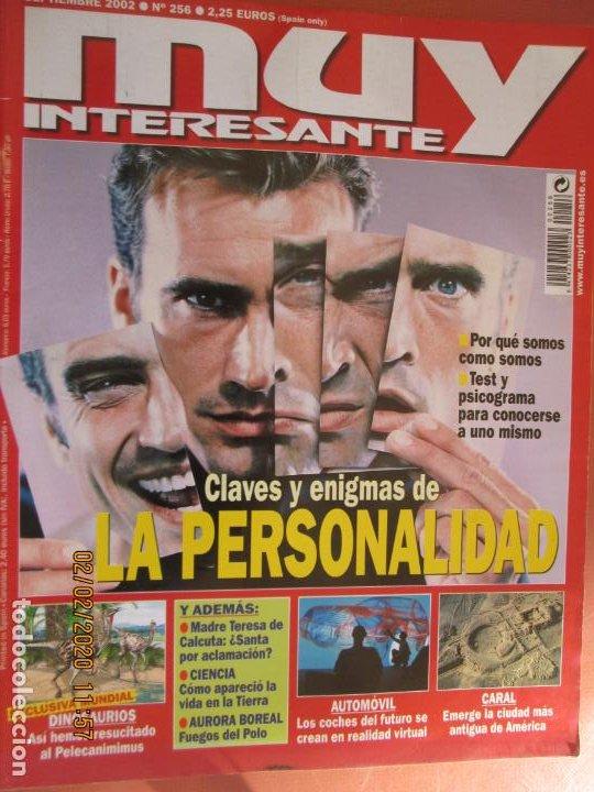 MUY INTERESANTE N º 256 SEPTIEMBRE 2002 CLAVES Y ENIGMAS DE LA PERSONALIDAD (Coleccionismo - Revistas y Periódicos Modernos (a partir de 1.940) - Revista Muy Interesante)