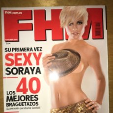 Coleccionismo de Revista Muy Interesante: REVISTA FHM - NOVIEMBRE 2008 - SU PRIMERA VEZ SEXY SORAYA. Lote 201557772