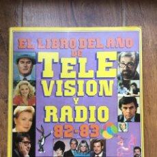 Coleccionismo de Revista Muy Interesante: EL LIBRO DEL AÑO DE TELEVISIÓN Y RADIO 82-83. Lote 207062783