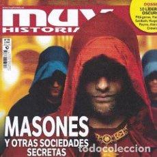Coleccionismo de Revista Muy Interesante: REVISTA MUY HISTORIA : MASONES Y OTRAS SOCIEDADES SECRETAS. Lote 208217058