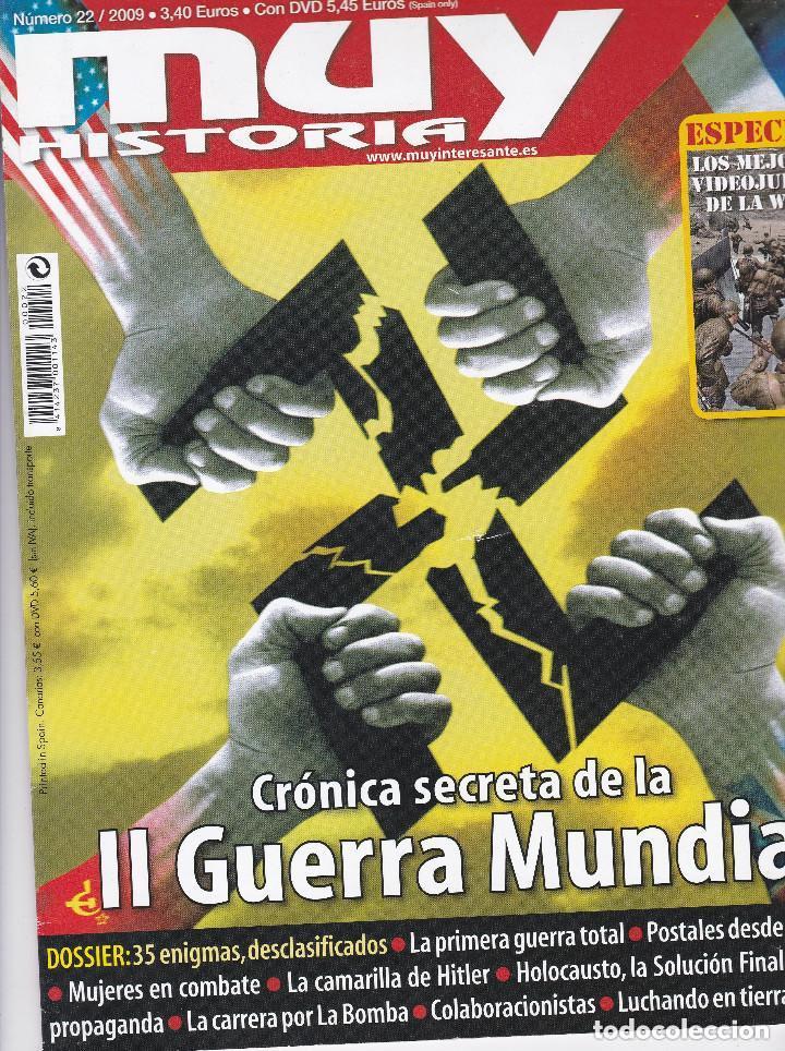 REVISTA MUY HISTORIA : CRONICA SECRETA DELA II GUERRA MUNDIAL (Coleccionismo - Revistas y Periódicos Modernos (a partir de 1.940) - Revista Muy Interesante)