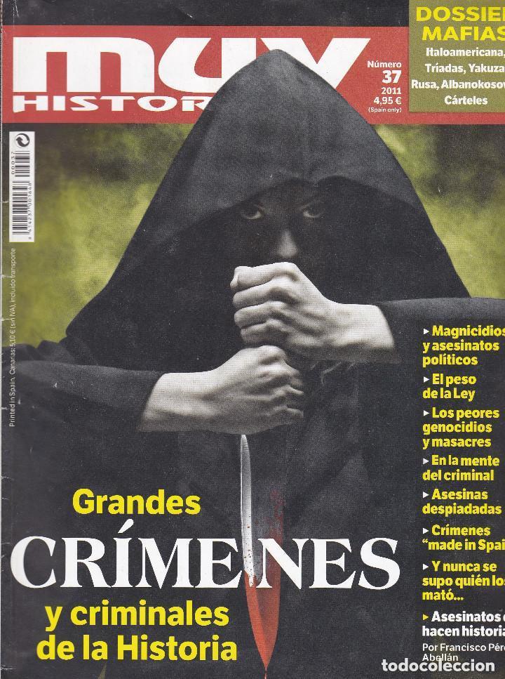 MUY HISTORICA: GRANDES CRIMENES Y CRIMINALES DE LA HISTORIA (Coleccionismo - Revistas y Periódicos Modernos (a partir de 1.940) - Revista Muy Interesante)