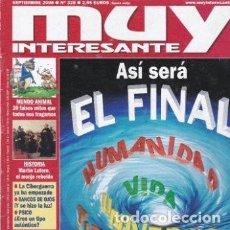 Coleccionismo de Revista Muy Interesante: MUY INTERESANTE: ASI SERA EL FINAL, LOS CIENTIFICOS YA SABEN CUÁNDO Y CÓMO ACABARÁ TODO. Lote 208358556