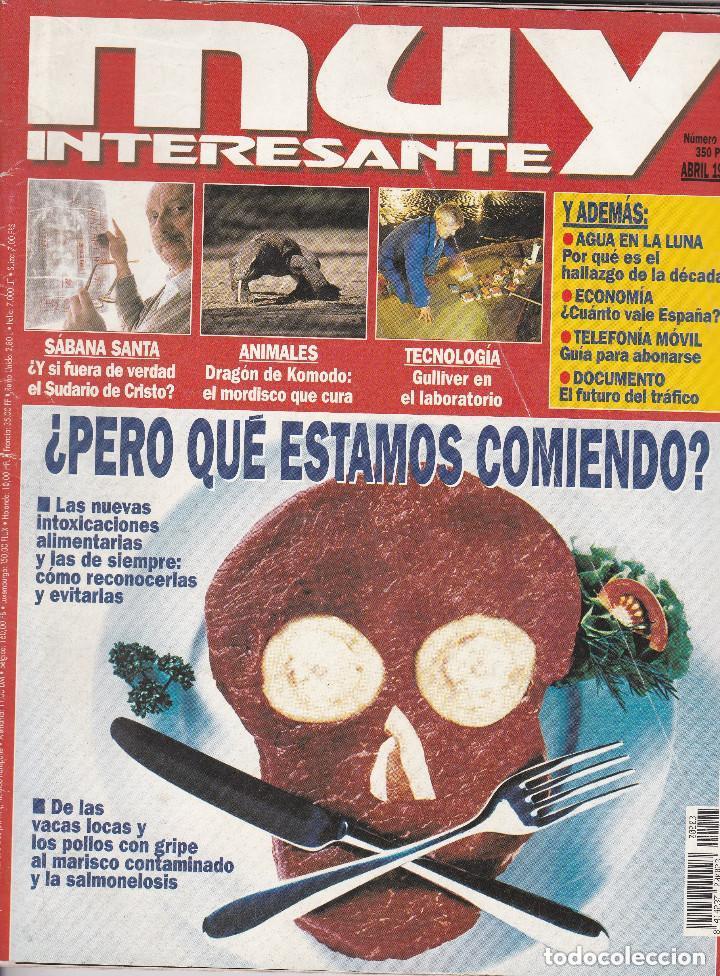 REVISTA MUY INTERESANTE : ¿PERO QUE ESTAMOS COMIENDO? (Coleccionismo - Revistas y Periódicos Modernos (a partir de 1.940) - Revista Muy Interesante)