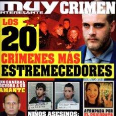 Coleccionismo de Revista Muy Interesante: MUY INTERESANTE CRIMEN N. 6 - EN PORTADA: LOS 20 CRIMENES MAS ESTREMECEDORES (NUEVA). Lote 210963360
