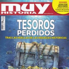 Coleccionismo de Revista Muy Interesante: REVISTA MUY HISTORIA: TESOROS PERDIDOS, TRAS LAS HUELLAS DE LAS RIQUEZAS HISTÓRICAS. Lote 211594080