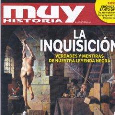 Coleccionismo de Revista Muy Interesante: REVISTA MUY HISTORIA: LA INQUISICION, VERDADES Y MENTIRAS DE NUESTRA LEYENDA NEGRA. Lote 211752911