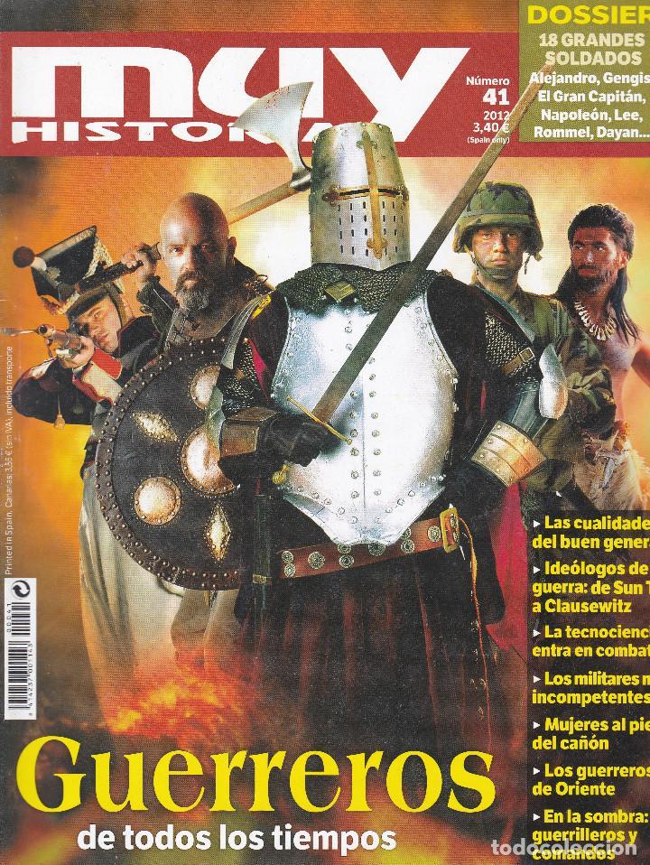 REVISTA MUY HISTORIA: GUERREROS DE TODOS LOS TIEMPOS (Coleccionismo - Revistas y Periódicos Modernos (a partir de 1.940) - Revista Muy Interesante)