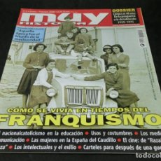 Colecionismo da Revista Muy Interesante: REVISTA MUY HISTORIA MUY INTERESANTE Nº 3 CÓMO SE VIVÍA EN TIEMPOS DEL FRANQUISMO FEBRERO 2006. Lote 229181495