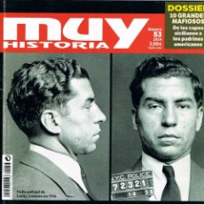 Coleccionismo de Revista Muy Interesante: MUY HISTORIA Nº 53, MAFIA, LA HISTORIA DEL CRIMEN ORGANIZADO. Lote 240220735