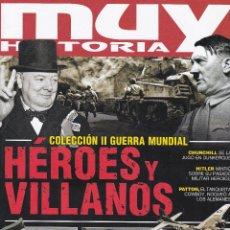 Coleccionismo de Revista Muy Interesante: REVISTA MUY HISTORIA: COLECCION II GUERRA MUNDIAL. HÉROES Y VILLANOS,. Nº8. Lote 240803365