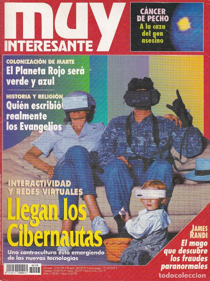 REVISTA MUY INTERESANTE: LLEGAN LOS CIBERNAUTAS Nº 155 EDITADA EN 1994 (Coleccionismo - Revistas y Periódicos Modernos (a partir de 1.940) - Revista Muy Interesante)