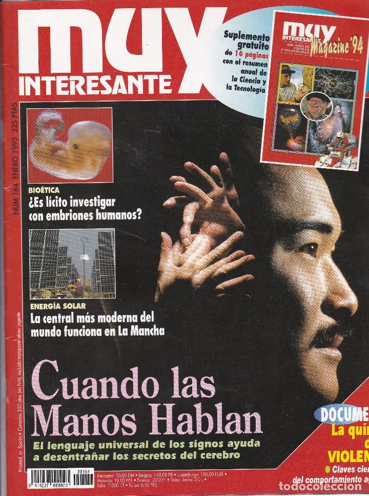 REVISTA MUY INTERESANTE: CUANDO LAS MANOS HABLAN Nº 164 EDITADA EN 1995 (Coleccionismo - Revistas y Periódicos Modernos (a partir de 1.940) - Revista Muy Interesante)