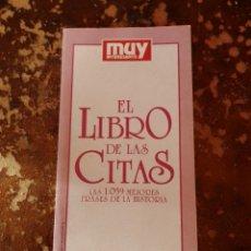 Coleccionismo de Revista Muy Interesante: EL LIBRO DE LAS CITAS, LAS 1059 MEJORES FRASES DE LA HISTORIA (REVISTA MUY INTERESANTE. Lote 261155005