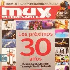 Coleccionismo de Revista Muy Interesante: REVISTA MUY INTERESANTE - Nº 360 - MAYO 2011 - ESPECIAL 8 PÁGINAS COSMÉTICA MASCULINA - DINOSAURIOS. Lote 280109038