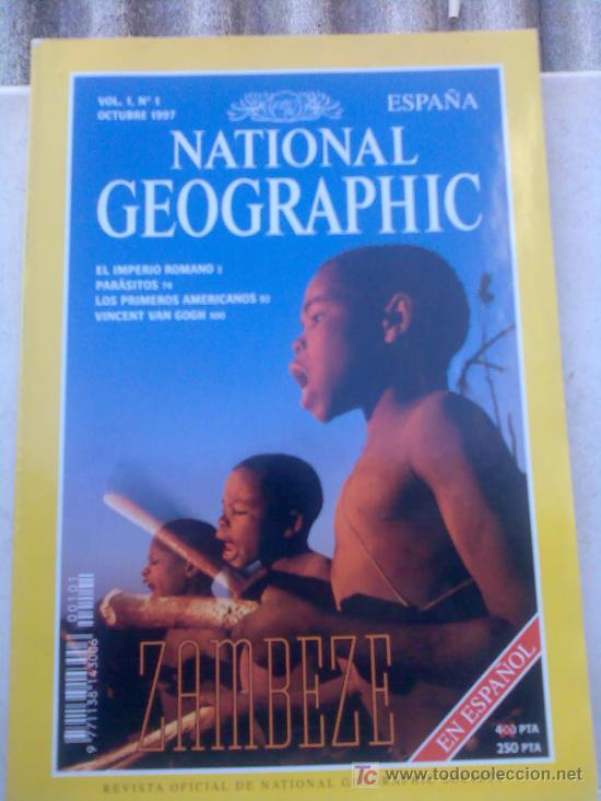 NATIONAL GEOGRAPHIC Nº 1 (Coleccionismo - Revistas y Periódicos Modernos (a partir de 1.940) - Revista National Geographic)