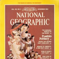 Coleccionismo de National Geographic: NATIONAL GEOGRAPHIC. ED INGLESA.VOL 162. N 5. NOVIEMBRE 1982. ANASAZI. CERÁMICA. HOPI. KUBLAI KHAN. . Lote 28775684