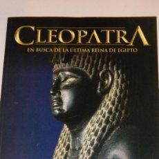 Coleccionismo de National Geographic: IÑI LIBRO HISTORIA.NATIONAL GEOGRAPHIC.CLEOPATRA:EN BUSCA DE LA ULTIMA REINA DE EGIPTO.BOOK.ÉPSILON.. Lote 35724671
