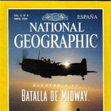 Coleccionismo de National Geographic: REVISTA NATIONAL GEOGRAPHIC Nº 4,ABRIL 1999,LAS GALAPAGOS,BLUES,EDAD COBRE,BATALLA MIDWAY,LIQUENES. Lote 38126093