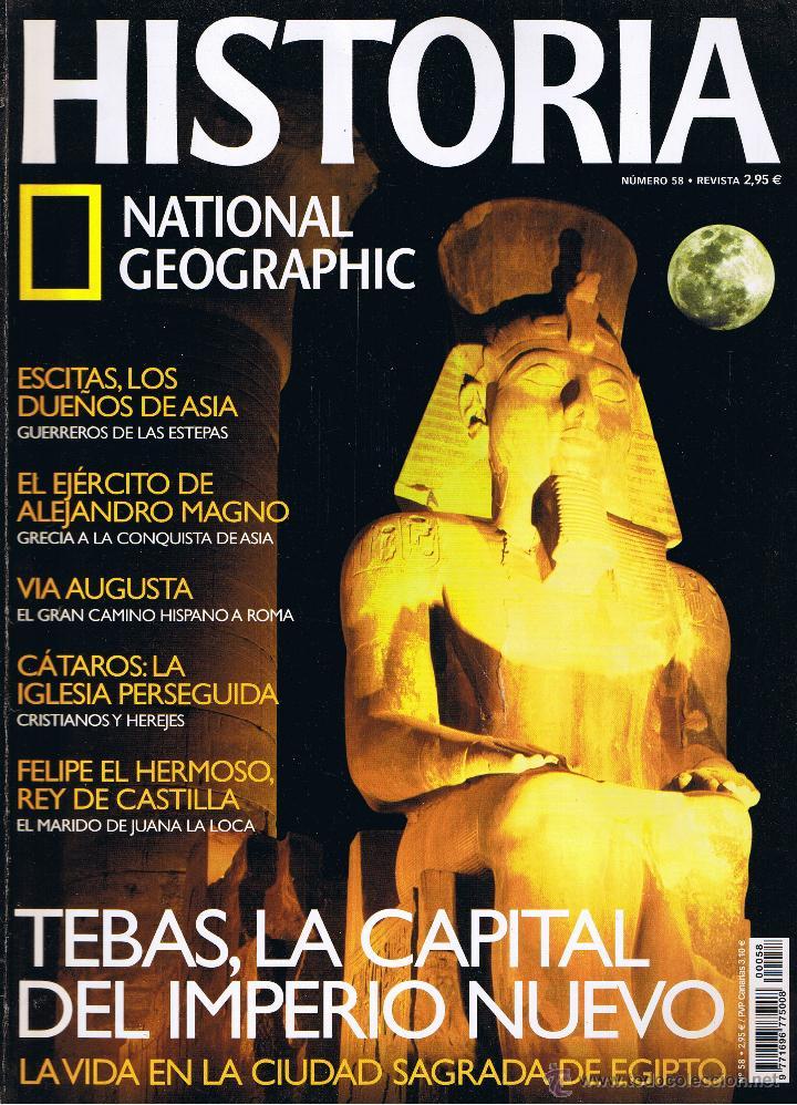 REVISTA HISTORIA NATIONAL GEOGRAPHIC - Nº 58 - ESCITAS - VIA AUGUSTA - TEBAS - CÁTAROS (Coleccionismo - Revistas y Periódicos Modernos (a partir de 1.940) - Revista National Geographic)