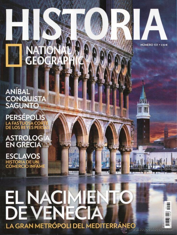 HISTORIA NATIONAL GEOGRAPHIC N. 131 - EN PORTADA: EL NACIMIENTO DE VENECIA (NUEVA) (Coleccionismo - Revistas y Periódicos Modernos (a partir de 1.940) - Revista National Geographic)