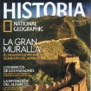 Coleccionismo de National Geographic: HISTORIA NATIONAL GEOGRAPHIC N. 126 - EN PORTADA: LA GRAN MURALLA (NUEVA). Lote 122999460
