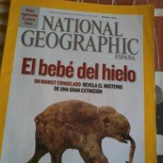 Coleccionismo de National Geographic: NATIONAL GEOGRAPHIC. ESPAÑA EL BEBÉ DEL HIELO. MAYO 2009. B4R. Lote 46716947