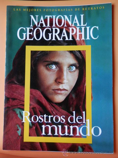NATIONAL GEOGRAPHIC. ROSTROS DEL MUNDO. LAS MEJORES FOTOGRAFÍAS DE RETRATOS - DIVERSOS AUTORES (Coleccionismo - Revistas y Periódicos Modernos (a partir de 1.940) - Revista National Geographic)