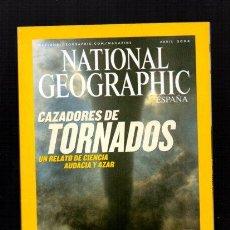 Coleccionismo de National Geographic: NATIONAL GEOGRAPHIC - ABRIL 2004 - CAZADORES DE TORNADOS - EN ESPAÑOL. Lote 50034028