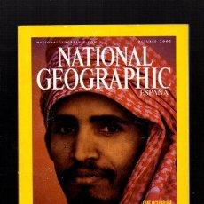 Coleccionismo de National Geographic: NATIONAL GEOGRAPHIC - OCTUBRE 2003 - ARABIA SAUDÍ, UN REINO EN LA ECRUCIJADA - EN ESPAÑOL. Lote 50034038