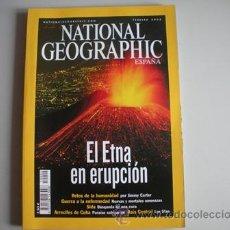 Coleccionismo de National Geographic: REVISTA NATIONAL - GEOGRAPHIC - ESPAÑA - AÑO - FEBRERO 2002 - EL ETNA EN ERUPCION -. Lote 51144581