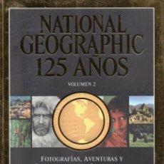 Coleccionismo de National Geographic: NATIONAL GEOGRAPHIC ESPECIAL 125 AÑOS VOLUMEN 2 (NUEVA). Lote 99054692