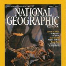 Coleccionismo de National Geographic: NATIONAL GEOGRAPHIC ABRIL 2003-MAMÍFEROS-CUEVAS DE OMÁN-JANE GOODALL-TRAVESÍA DEL TIBET.... Lote 146271466