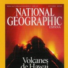 Collectionnisme de National Geographic: NATIONAL GEOGRAPHIC OCTUBRE 2004-VOLCANES DE HAWAI-FENICIOS-ZORRO ARTICO-DJEHUTY-REPTILES DE IRÁN. Lote 53559225