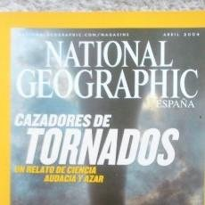 Coleccionismo de National Geographic: REVISTA NATIONAL GEOGRAPHIC - CAZADORES DE TORNADOS - ABRIL 2004. Lote 54405213