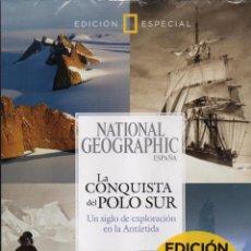 Coleccionismo de National Geographic: NATIONAL GEOGRAPHIC ESPECIAL: LA CONQUISTA DEL POLO SUR (PRECINTADA). Lote 98072535