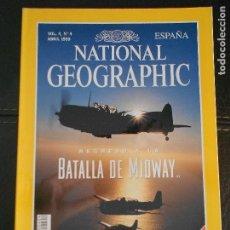 Coleccionismo de National Geographic: HLN- REVISTA NATIONAL GEOGRAPHIC VOL4 Nº4 04/1999- BATALLA DE MIDWAY- HAGA SUS OFERTAS POR LOTE. Lote 80542530