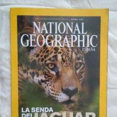 Coleccionismo de National Geographic: REVISTA NATIONAL GEOGRAPHIC ESPAÑA MARZO 2009 LA SENDA DEL JAGUAR. Lote 80576558