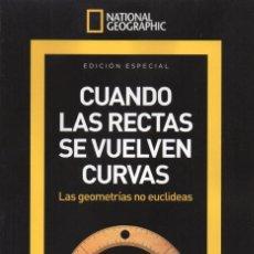 Coleccionismo de National Geographic: NATIONAL GEOGRAPHIC SERIE MATEMATICAS N. 9 - CUANDO LAS RECTAS SE VUELVEN CURVAS (NUEVA). Lote 179250816