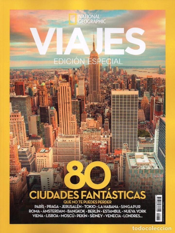 VIAJES NATIONAL GEOGRAPHIC ESPECIAL N. 5 - 80 CIUDADES FANTASTICAS (NUEVA) (Coleccionismo - Revistas y Periódicos Modernos (a partir de 1.940) - Revista National Geographic)