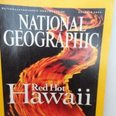 Coleccionismo de National Geographic: RED HOT HAWAII OCTOBER 2004 . Lote 98814067