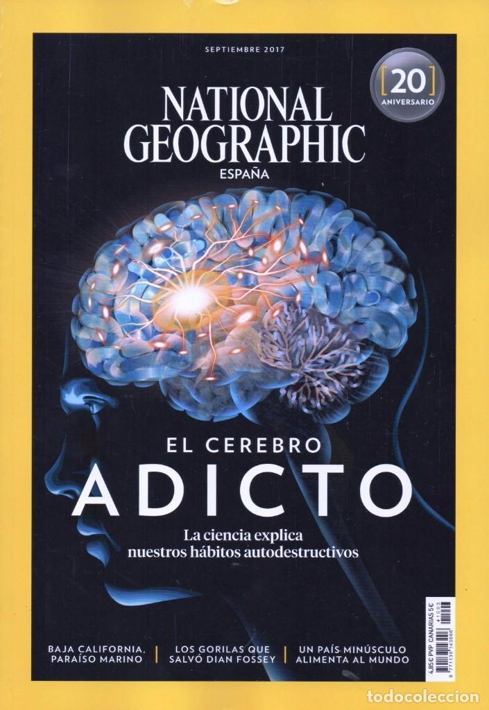 NATIONAL GEOGRAPHIC N. 41003 SEPTIEMBRE 2017 - EN PORTADA: EL CEREBRO ADICTO (NUEVA) (Coleccionismo - Revistas y Periódicos Modernos (a partir de 1.940) - Revista National Geographic)