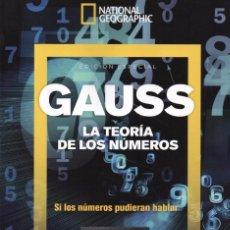 Coleccionismo de National Geographic: NATIONAL GEOGRAPHIC ESPECIAL N. 39 - GAUSS: LA TEORIA DE LOS NUMEROS. Lote 181447097