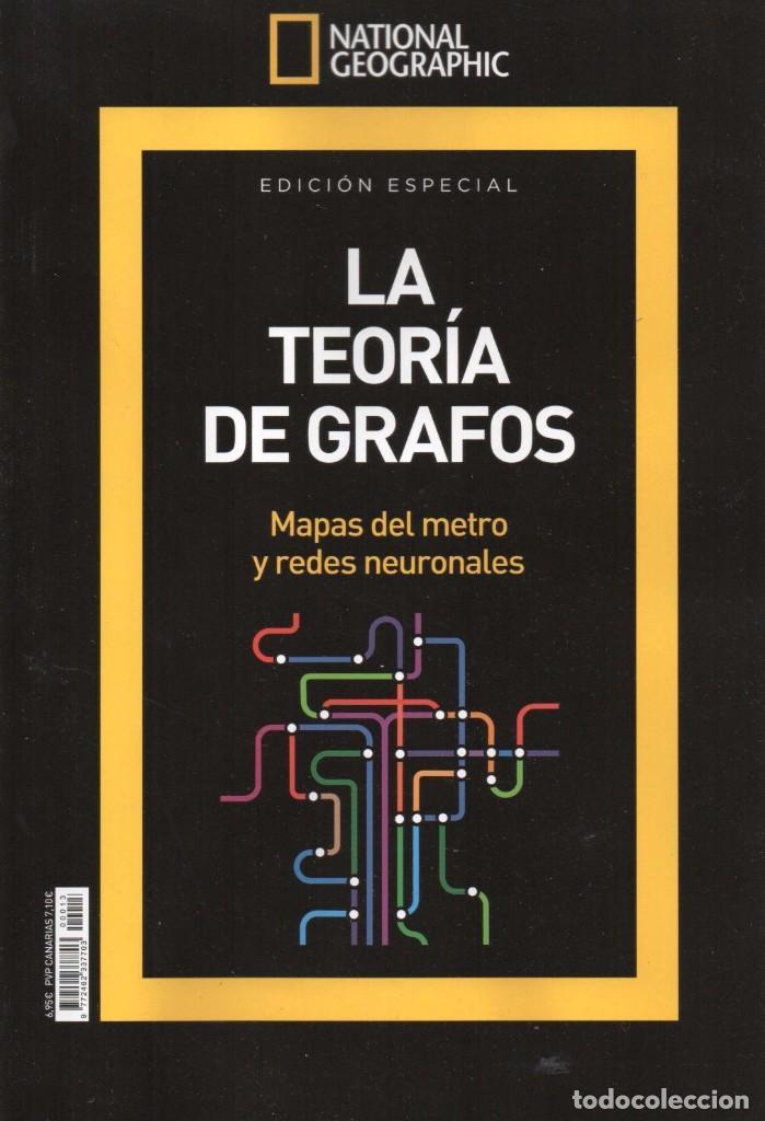 NATIONAL GEOGRAPHIC ESPECIAL N. 13 (SERIE MATEMATICAS) - LA TEORIA DE GRAFOS (NUEVA) (Coleccionismo - Revistas y Periódicos Modernos (a partir de 1.940) - Revista National Geographic)