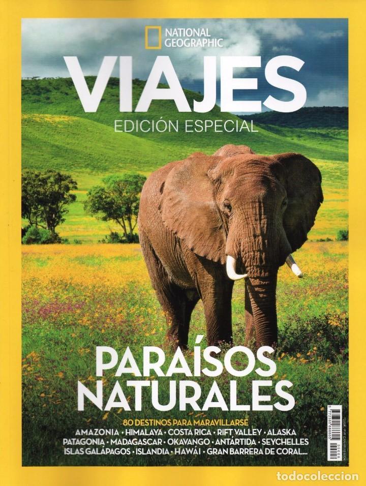 VIAJES NATIONAL GEOGRAPHIC ESPECIAL N. 6 - PARAISOS NATURALES (NUEVA) (Coleccionismo - Revistas y Periódicos Modernos (a partir de 1.940) - Revista National Geographic)